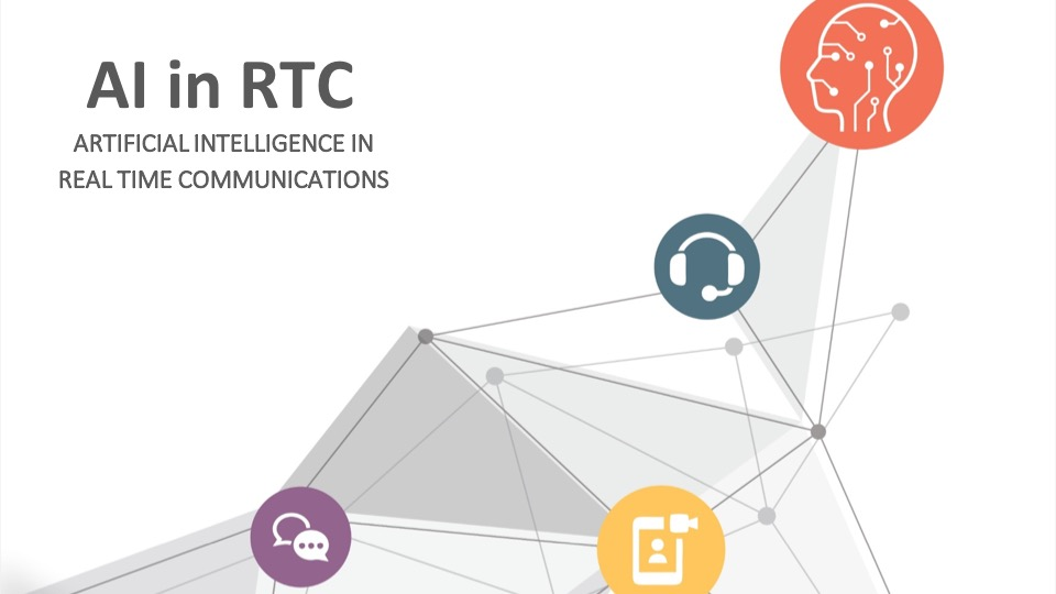 AI in RTC Report Highlights: Speech Analytics & Voicebots show the most promise